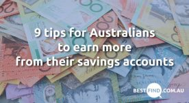 9 tips for Australians to earn more from their savings accounts