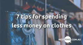 7 tips for spending less money on clothes